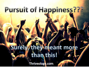 Meaning of pursuit of happiness.