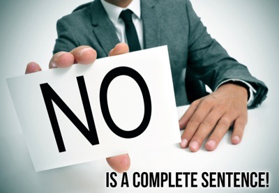 """No"" is a complete sentence."