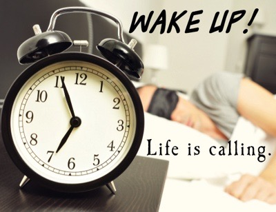 Answering Life's Wake Up Calls.