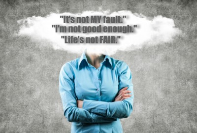 "3 thoughts you need to drop:  ""I'm not good enough,"" ""life isn't fair,"" and ""it's not my fault."""