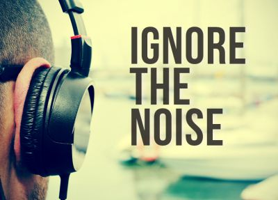 Ignore the noise.
