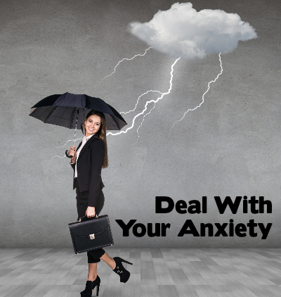 How to deal with (and beat) anxiety.