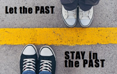 Let your past stay in your past.  Focus on the present and future.