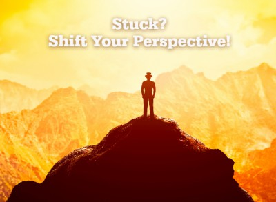Stuck?  Shift your perspective.