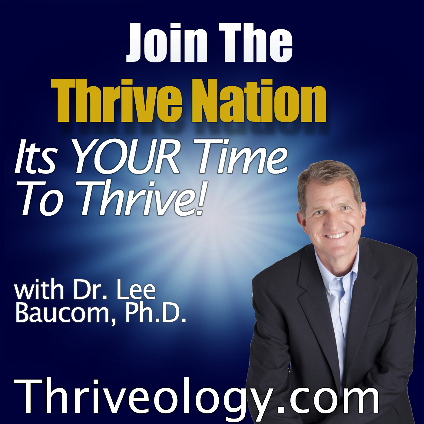 Thrive Nation | Thriveology Podcast | Success | Personal Development | Self-Improvement | Thrive | Resilience