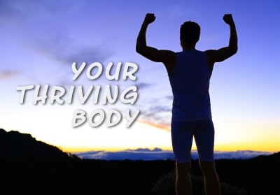 Your Thriving Body