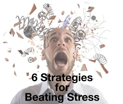 6 strategies for beating stress.