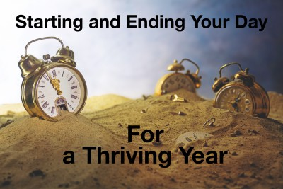 Start strong and end strong each day for a thriving year!