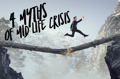 4 myths of mid life crisis.