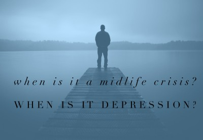 Is it depression or a midlife crisis?