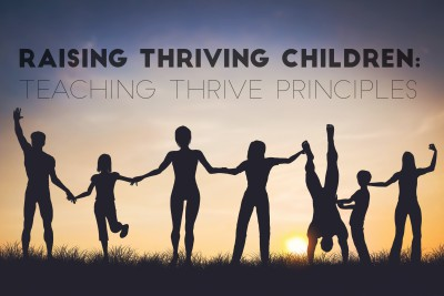 Teaching Thrive Principles to children and young adults.