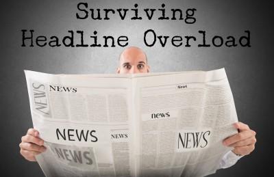 Surviving Headline Overload