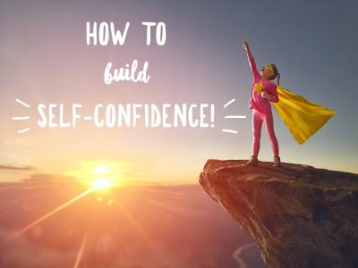 HowToBuildSelfConfidence