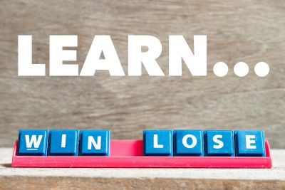 Win or lose... or learn and learn.
