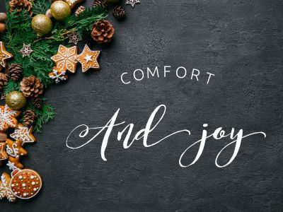 Finding your comfort and joy in the holidays!