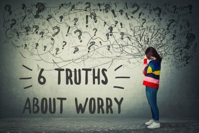 6 Truths About Worry.  How to worry less and live more.