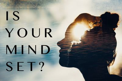 Is your mind set?  Growth and fixed mindset, and how to change yours.