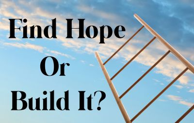 Do you find hope or do you build hope?  We discuss it on this episode of the Thriveology Podcast.