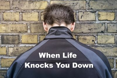 What to do when life knocks you down.  Time to get back up and thrive.